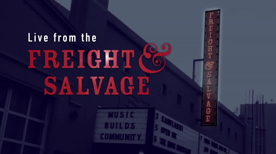 Live from the Freight & Salvage: Best of Season One